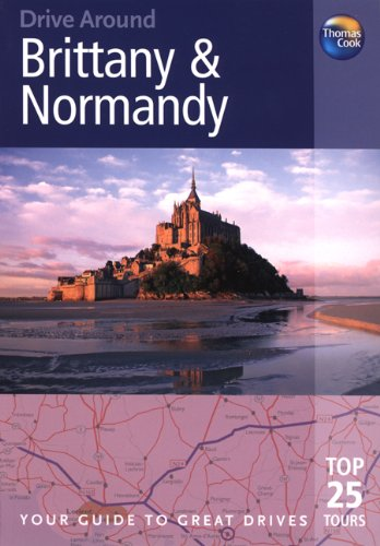 9781848480124: Drive Around Brittany & Normandy, 3rd (Drive Around - Thomas Cook)