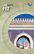 9781848480384: Fez (CitySpots)