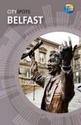 9781848480407: Belfast (CitySpots)