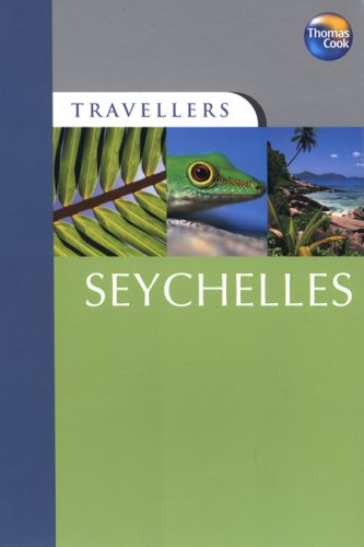 Travellers Seychelles, 2nd (Travellers - Thomas Cook): Thomas Cook Publishing