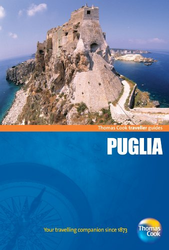 Traveller Guides Puglia 3rd (Travellers - Thomas Cook): Thomas Cook Publishing