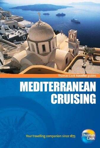 9781848483941: Traveller Guides Mediterranean Cruising 2nd (Travellers - Thomas Cook)