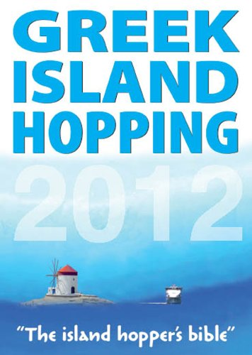 9781848485525: Greek Island Hopping 2012 (Independent Traveller Guides)