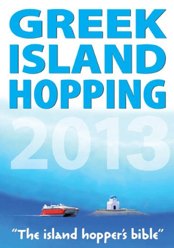 9781848485693: Greek Island Hopping 2013