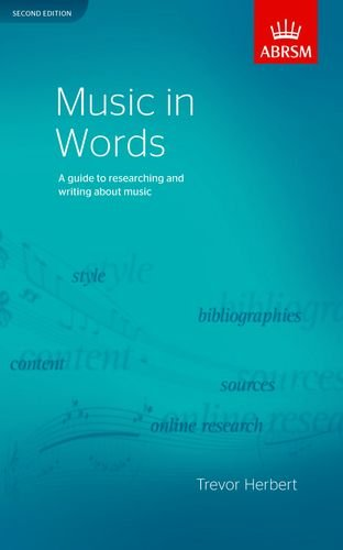 9781848491007: Music in Words, Second Edition: A guide to researching and writing about music