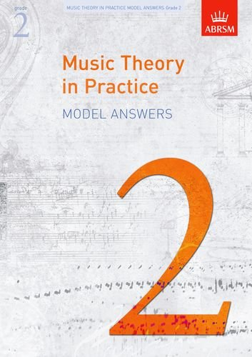 9781848491151: Music Theory in Practice Model Answers, Grade 2 (Music Theory in Practice (ABRSM))