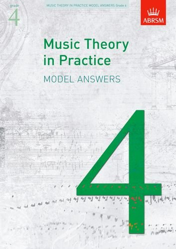 Music Theory in Practice Grade 4 (Music Theory in Practice (Abrsm)): ABRSM