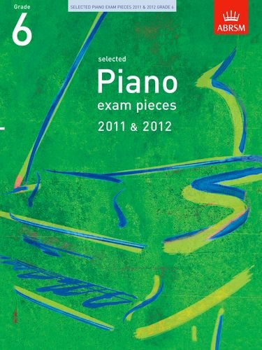 Selected Piano Exam Pieces 2011 and 2012,: OUP Oxford