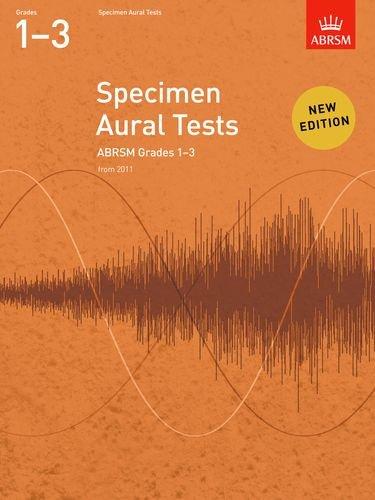 9781848492516: Specimen Aural Tests, Grades 1-3: new edition from 2011 (Specimen Aural Tests (ABRSM))