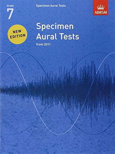 9781848492547: Specimen Aural Tests, Grade 7: new edition from 2011 (Specimen Aural Tests (ABRSM))