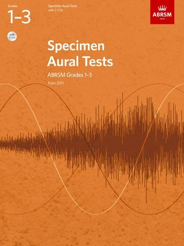 9781848492561: Specimen Aural Tests, Grades 1-3 with 2 CDs: new edition from 2011 (Specimen Aural Tests (ABRSM))