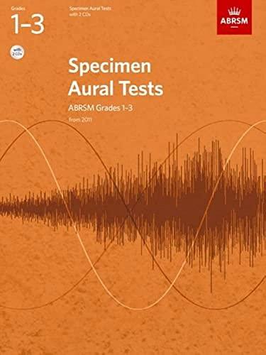 9781848492561: Specimen Aural Tests, Grades 1-3 with 2 CDs: new edition from 2011 (Specimen Aural Tests (ABRSM))