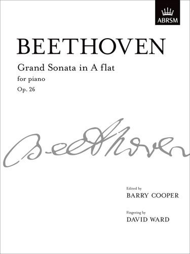 9781848492714: Grand Sonata in A flat major, Op. 26: from Vol. II (Signature Series (ABRSM))