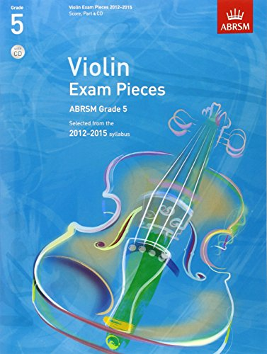 9781848493223: Violin Exam Pieces 20122015, ABRSM Grade 5, Score, Part & CD: Selected from the 2012-2015 syllabus (ABRSM Exam Pieces)