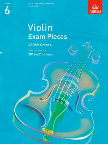 9781848493308: Violin Exam Pieces G 6 Score & Part (ABRSM Exam Pieces)