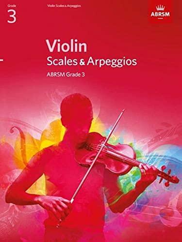 9781848493407: Violin Scales & Arpeggios Grade 3 (ABRSM Scales & Arpeggios)