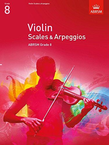 9781848493452: Violin Scales & Arpeggios Grade 8 (Abrsm Scales & Arpeggios)