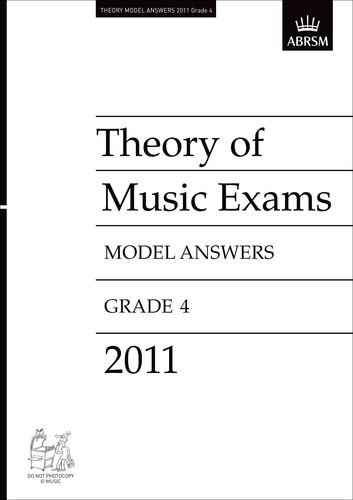 Theory of Music Exams 2011 Model Answers, Grade 4 (Theory of Music Exam papers & answers (ABRSM...