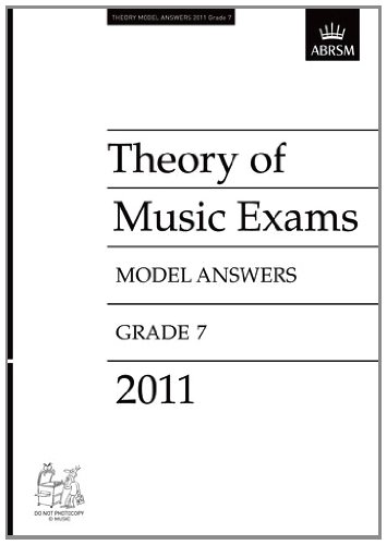 Theory of Music Exams 2011 Model Answers, Grade 7 (Theory of Music Exam papers & answers (ABRSM...
