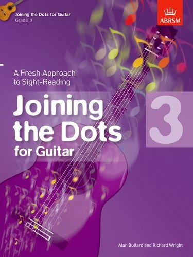 9781848494350: Joining the Dots for Guitar, Grade 3: A Fresh Approach to Sight-Reading (Joining the dots (ABRSM))