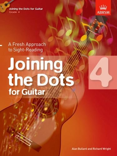 9781848494367: Joining the Dots for Guitar, Grade 4: A Fresh Approach to Sight-Reading (Joining the dots (ABRSM))
