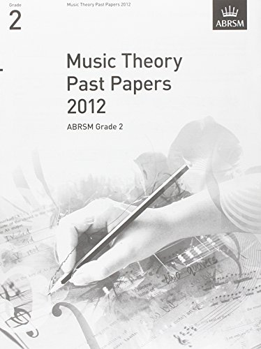 9781848494497: Music Theory Past Papers 2012, ABRSM Grade 2 (Theory of Music Exam papers & answers (ABRSM))