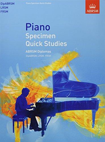 9781848495777: Piano Specimen Quick Studies: ABRSM Diplomas (DipABRSM, LRSM, FRSM) (ABRSM Sight-reading)