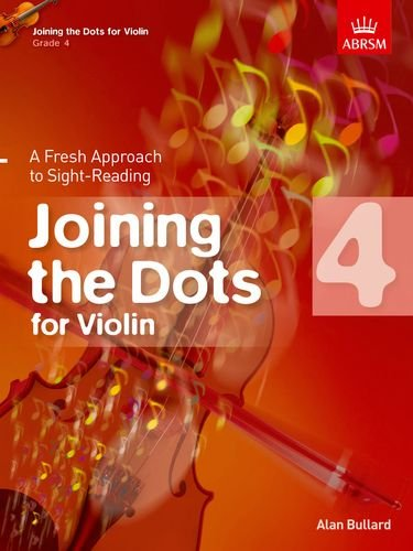 9781848495876: Joining the Dots for Violin, Grade 4: A Fresh Approach to Sight-Reading (Joining the dots (ABRSM))