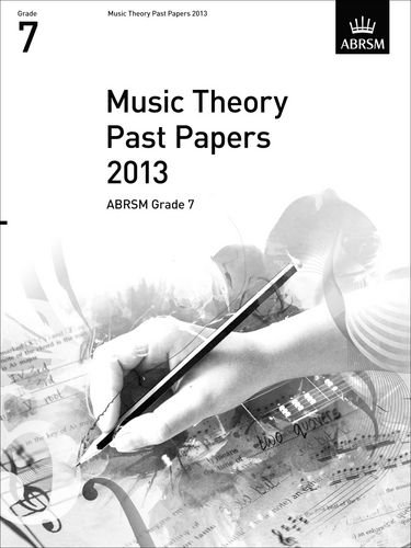9781848496040: Music Theory Past Papers 2013, ABRSM Grade 7 (Theory of Music Exam Papers & Answers (ABRSM))