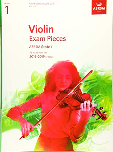 9781848496897: Violin Exam Pieces 2016-2019, ABRSM Grade 1, Part: Selected from the 2016-2019 syllabus (ABRSM Exam Pieces)