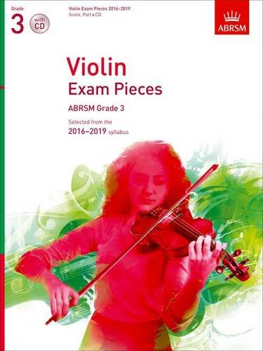 9781848496972: Violin Exam Pieces 2016-2019, ABRSM Grade 3, Score, Part & CD: Selected from the 2016-2019 syllabus (ABRSM Exam Pieces)