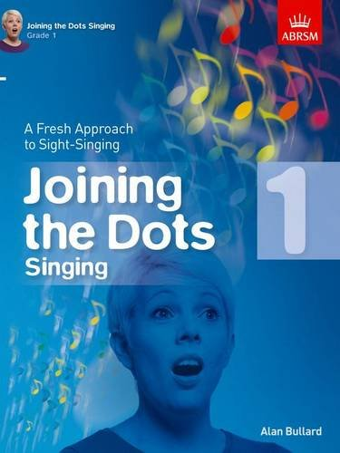 9781848497399: Joining the Dots Singing, Grade 1: A Fresh Approach to Sight-Singing (Joining the dots (ABRSM))