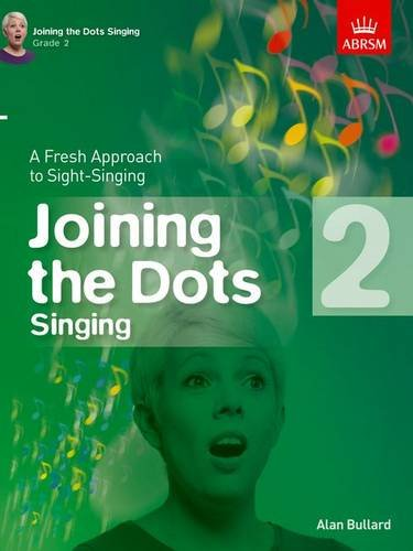 9781848497405: Joining the Dots Singing, Grade 2: A Fresh Approach to Sight-Singing (Joining the dots (ABRSM))