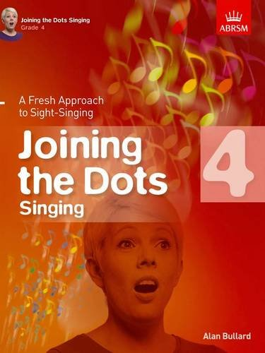 9781848497429: Joining the Dots Singing, Grade 4: A Fresh Approach to Sight-Singing (Joining the dots (ABRSM))