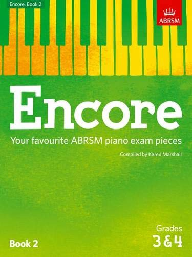 9781848498488: Encore: Book 2, Grades 3 & 4: Your Favourite ABRSM Piano Exam Pieces