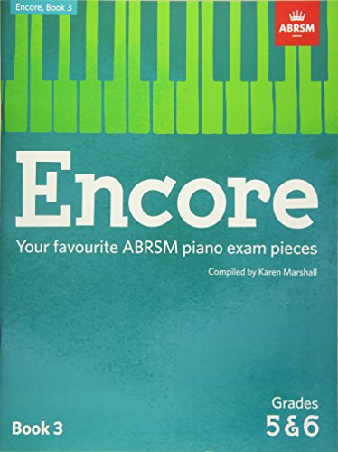 9781848498495: Encore: Book 3, Grades 5 & 6: Your favourite ABRSM piano exam pieces (ABRSM Exam Pieces)