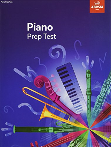 9781848499348: Piano Prep Test: revised 2016 (ABRSM Exam Pieces)