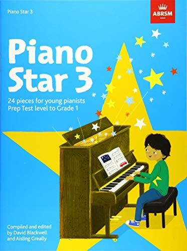 9781848499423: Piano Star, Book 3: 24 Pieces for Young Pianists Prep Test Level to Grade 1 (ABRSM Exam Pieces)