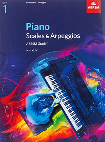 9781848499515: Piano Scales & Arpeggios, ABRSM Grade 1: from 2021 (ABRSM Scales & Arpeggios)