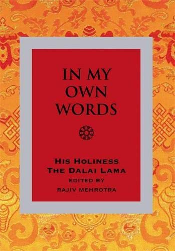 9781848500433: In My Own Words: An Introduction to His Teachings and Philosophy
