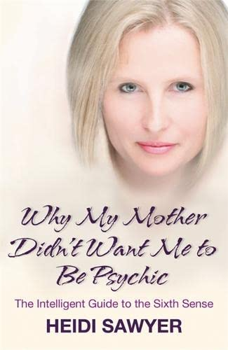 9781848500631: Why My Mother Didn't Want Me To Be Psychic