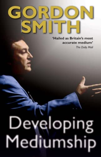 Developing Mediumship: Gordon Smith