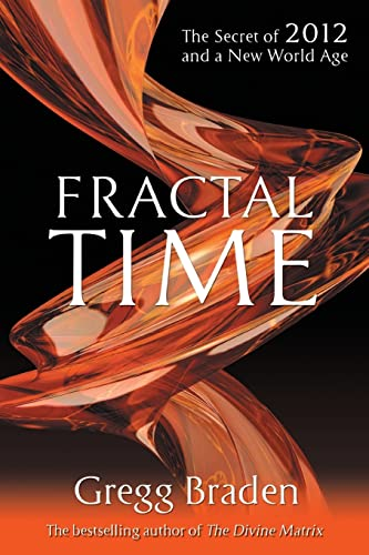 9781848500754: FRACTAL TIME The Secret of 2012 and a New world Age