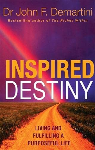 9781848502154: Inspired Destiny: Living and Fulfilling a Purposeful Life