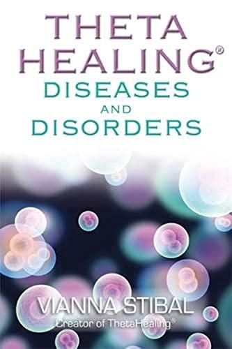 9781848502451: ThetaHealing: Diseases and Disorders