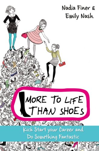9781848502505: More to Life Than Shoes: How to Kick-start Your Career and Change Your Life