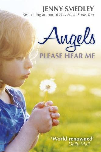 Angels Please Hear Me: Smedley, Jenny