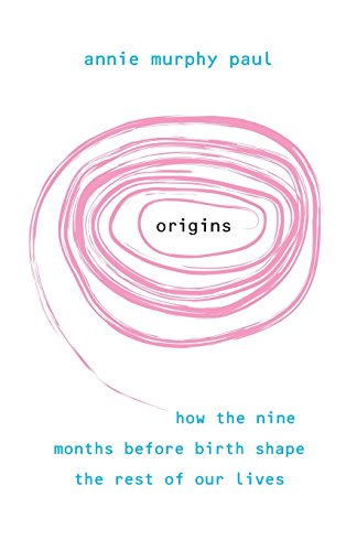 9781848503113: Origins: How the nine months before birth shape the rest of our lives