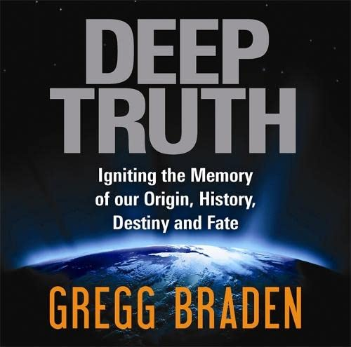 9781848503236: Deep Truth: Igniting the Memory of Our Origin, History, Destiny and Fate