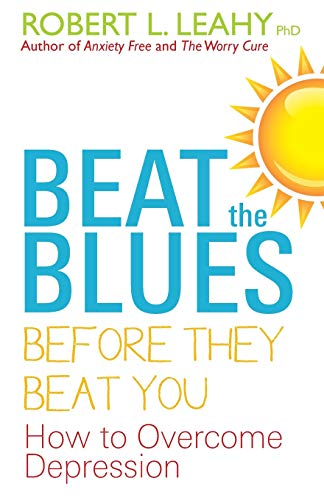 9781848503335: Beat the Blues Before They Beat You: How to Overcome Depression
